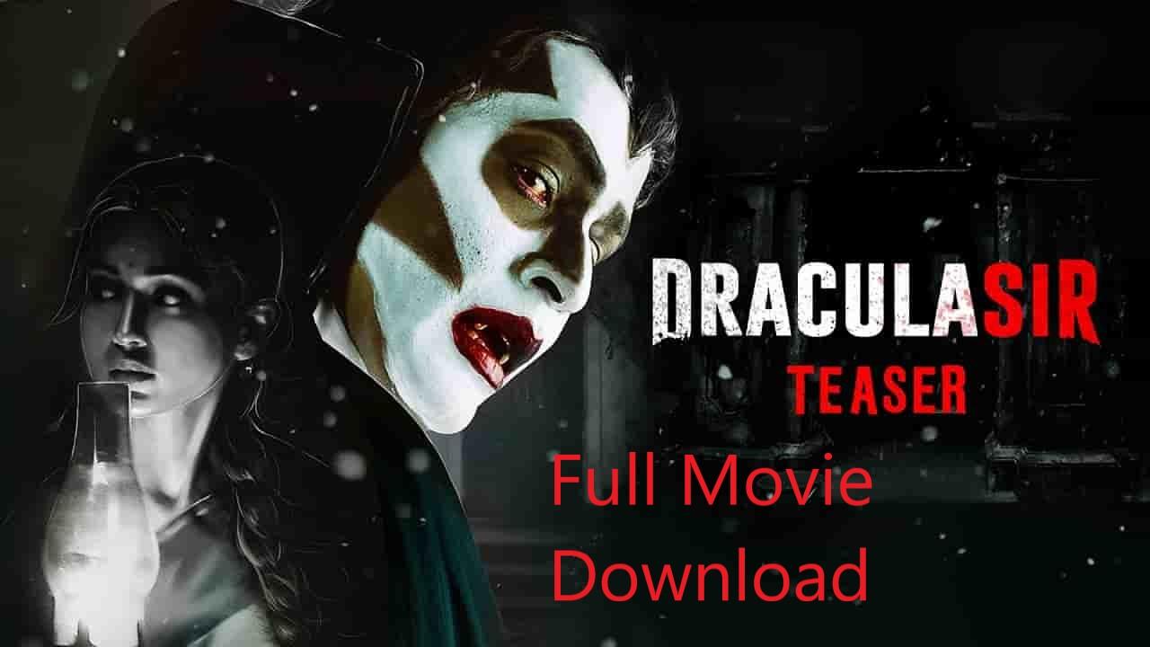 Dracula Sir Full Movie Download 720p