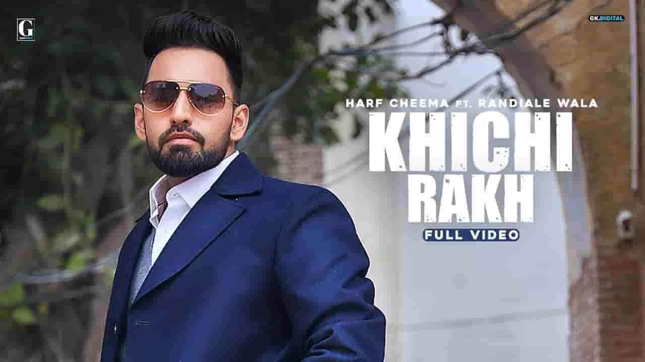 Khichi Rakh Lyrics